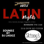 Latin Nights Skinny's NOHO