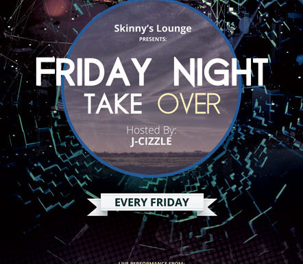 Skinny's Lounge Friday Night Takeover